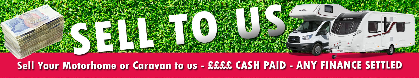 Sell Your Motorhome or Caravan to us - Cash Paid - Finance Settled - Ryedale Caravan and Leisure LTD